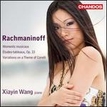 Rachmaninoff: Moments musicaux; Études-tableaux, Op. 33; Variations on a Theme of Corelli