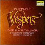 Rachmaninoff: Vespers