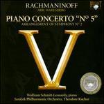 """Rachmaninoff/Warenberg: Piano Concerto """"No. 5"""""""