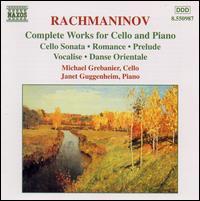 Rachmaninov: Complete Works for Cello and Piano - Janet Goodman Guggenheim (piano); Micheal Grebanier (cello)