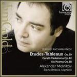Rachmaninov: Etudes-Tableaux; Corelli Variations; Six Poems