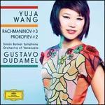 Rachmaninov: Piano Concerto No. 3; Prokofiev: Piano Concerto No. 2 - Yuja Wang (piano); Simón Bolívar Symphony Orchestra of Venezuela; Gustavo Dudamel (conductor)