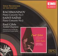 Rachmaninov: Piano Concerto No. 3; Saint-Saëns: Piano Concerto No. 2 - Emil Gilels (piano); Paris Conservatory Concert Society Orchestra; André Cluytens (conductor)