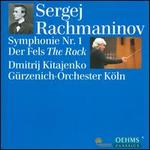 Rachmaninov: Symphony No. 1; The Rock