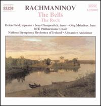 Rachmaninov: The Bells; The Rock - Helen Field (soprano); Ivan Choupenitch (tenor); Oleg Melnikov (bass); RTE Philharmonic Choir (choir, chorus);...