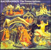 Rachmaninov: Transcriptions - Howard Shelley (piano)