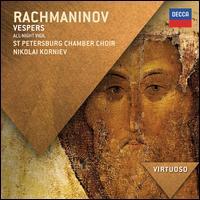 Rachmaninov: Vespers - Olga Borodina (soprano); Olga Borodina (mezzo-soprano); Vladimir Mostovoy (tenor);...
