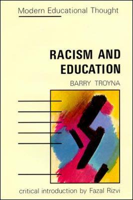Racism and Education PB - Troyna, Barry