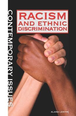 Racism and Ethnic Discrimination - Lentin, Alana