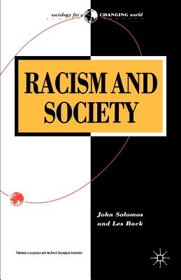 Racism and Society - Solomos, John