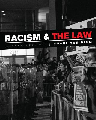 Racism and the Law - Von Blum, Paul