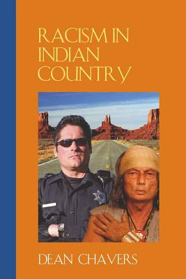 Racism in Indian Country - Chavers, Dean
