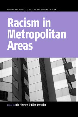 Racism in Metropolitan Areas - Pinxten, Rik (Editor), and Preckler, Ellen (Editor)