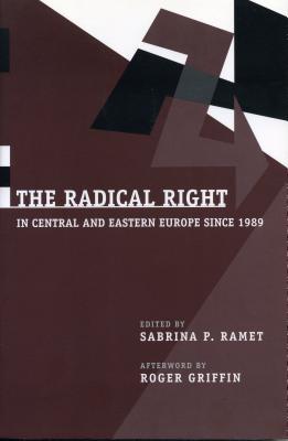Radical Right - Ppr. - Ramet, Sabrina P, Professor (Editor)