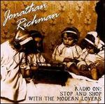 Radio On/Stop & Shop with the Modern Lovers - Jonathan Richman