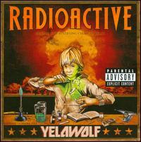 Radioactive - Yelawolf