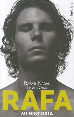 Rafa, Mi Historia - Carlin, John