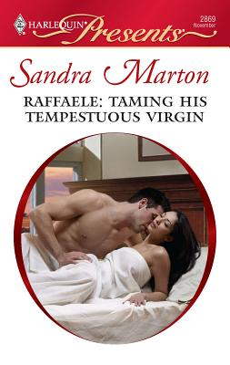 Raffaele: Taming His Tempestuous Virgin - Marton, Sandra