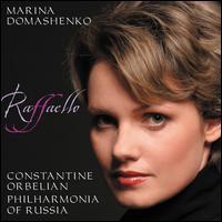 Raffaello - Alexander Vinogradov (bass); Marina Domashenko (mezzo-soprano); Tatiana Pavlovskaya (soprano); Vsevolod Grivnov (tenor);...