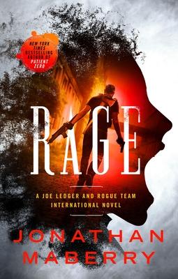 Rage: A Joe Ledger and Rogue Team International Novel - Maberry, Jonathan