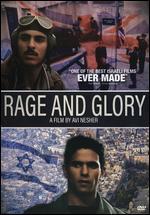 Rage and Glory