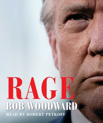 Rage - Woodward, Bob, and Petkoff, Robert (Read by)