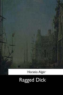 Ragged Dick - Alger, Horatio