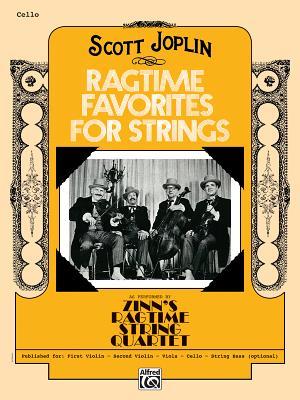 Ragtime Favorites for Strings: Cello - Joplin, Scott (Composer), and Zinn, William (Composer)