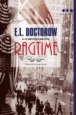 Ragtime - Doctorow, E L, Mr.