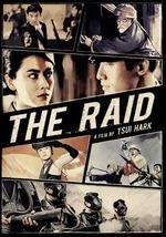 Raid - Ching Siu Tung; Tsui Hark