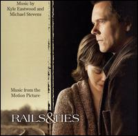 Rails & Ties [Music from the Motion Picture] - Original Soundtrack