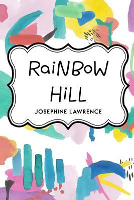 Rainbow Hill - Lawrence, Josephine