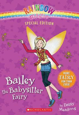Rainbow Magic Special Edition: Bailey the Babysitter Fairy - Meadows, Daisy