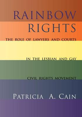 Rainbow Rights - Cain, Patricia