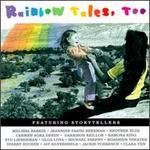 Rainbow Tales, Too