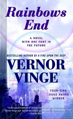 Rainbows End - Vinge, Vernor