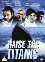 Raise the Titanic - Jerry Jameson