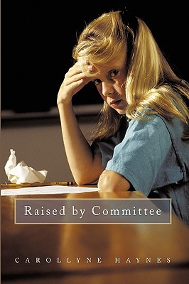 Raised by Committee - Carollyne Haynes, Haynes