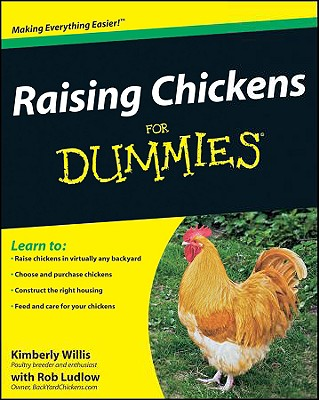 Raising Chickens for Dummies - Willis, Kimberly, and Ludlow