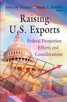 Raising U.S. Exports: Federal Promotion Efforts and Considerations - Library of Congress