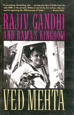 Rajiv Gandhi and Ramas Kingdom - Mehta, Ved