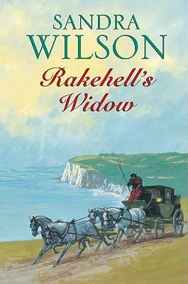 Rakehell's Widow - Wilson, Sandra