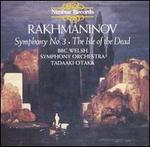 Rakhmaninov: Symphony No. 3; The Isle of the Dead