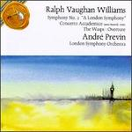 "Ralph Vaughan Williams: Symphony No. 2 ""A London Symphony""; Concerto Accademico; The Wasps: Overture"