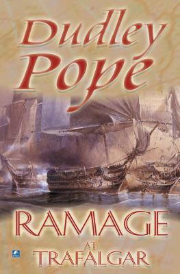 Ramage at Trafalgar - Pope, Dudley