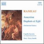 Rameau: Anacréon; Daphnis et Eglé