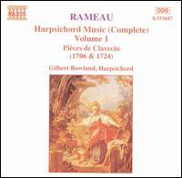 Rameau: Harpsichord Music (Complete), Vol. 1 - Gilbert Rowland (harpsichord)