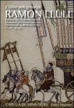 Ramon Llull: L'últim pelegrinatge