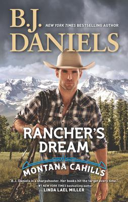 Rancher's Dream - Daniels, B J