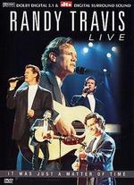 Randy Travis: Live - It was Just a Matter of Time - Steve Binder